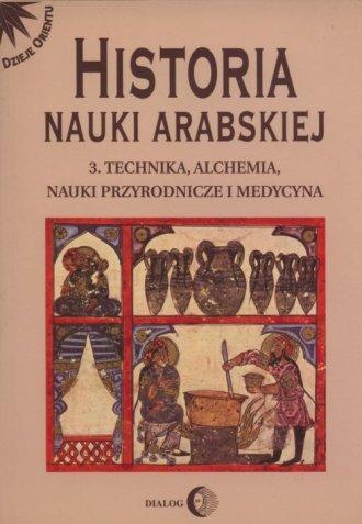 Historia nauki arabskiej. Tom 3. - okładka książki