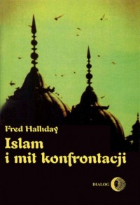 Islam i mit konfrontacji. Religia - okładka książki