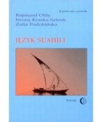 Język suahili. Seria: Języki Azji i Afryki - okładka książki