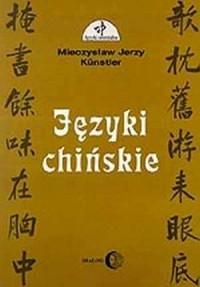 Języki chińskie - Mieczysław J. Kunstler - okładka książki