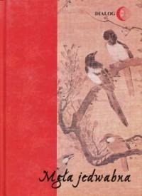 Mgła jedwabna. Wybór poezji koreańskiej - okładka książki