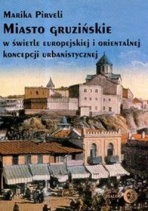 Miasto gruzińskie w świetle europejskiej - okładka książki