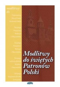 Modlitwy do świętych patronów Polski - okładka książki