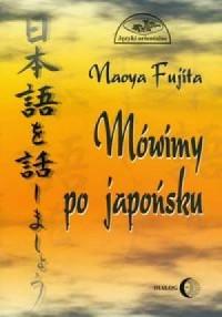 Mówimy po japońsku (+ CD) - Naoya Fujita - okładka podręcznika