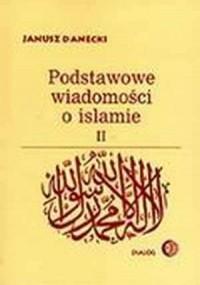 Podstawowe wiadomości o islamie. Tom 2 - okładka książki