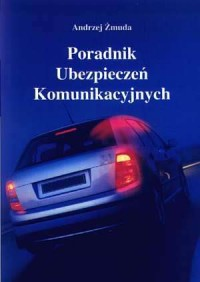 Poradnik Ubezpieczeń Komunikacyjnych - okładka książki