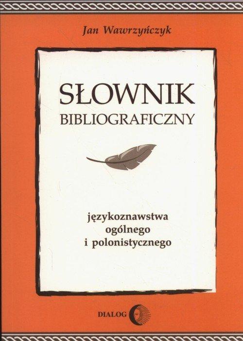 Słownik bibliograficzny językoznawstwa - okładka książki