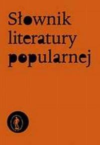 Słownik literatury popularnej - okładka książki