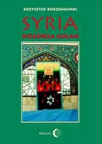 Syria. Wzgórza Golan - Krzysztof Korzeniewski - okładka książki