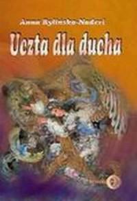 Uczta dla ducha. Muzyka perska drugiego renesansu. - okładka książki