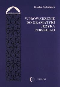 Wprowadzenie do gramatyki języka perskiego - okładka książki