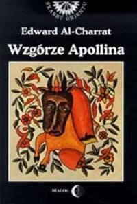Wzgórze Apollina (Hidżarat Bubillu). Seria: Skarby Orientu - okładka książki