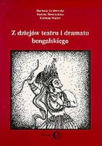 Z dziejów teatru i dramatu bengalskiego - okładka książki