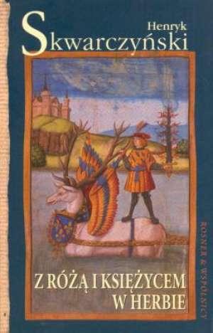 Z różą i księżycem w herbie - okładka książki