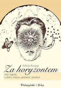 Za horyzontem - mity i legendy o Słońcu - okładka książki
