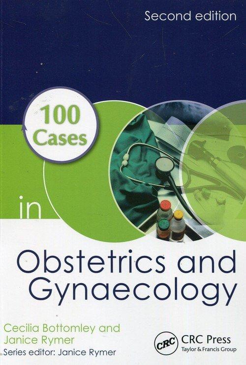 100 Cases in Obstetrics and Gynaecology - okładka książki