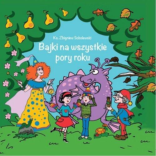 Bajki na wszystkie pory roku - okładka książki