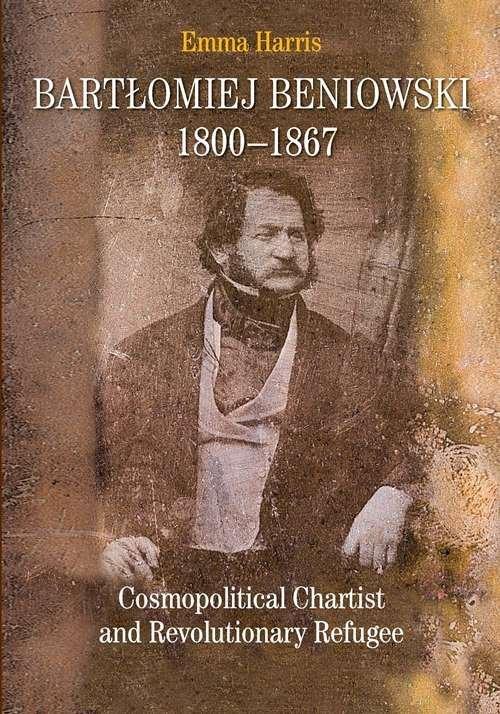 Bartłomiej Beniowski 1800-1867 - okładka książki