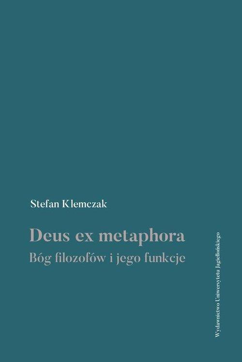 Deus ex metaphora. Bóg filozofów - okładka książki