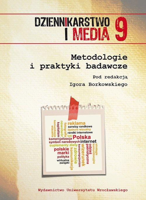 Dziennikarstwo i Media 9. Metodologie - okładka książki