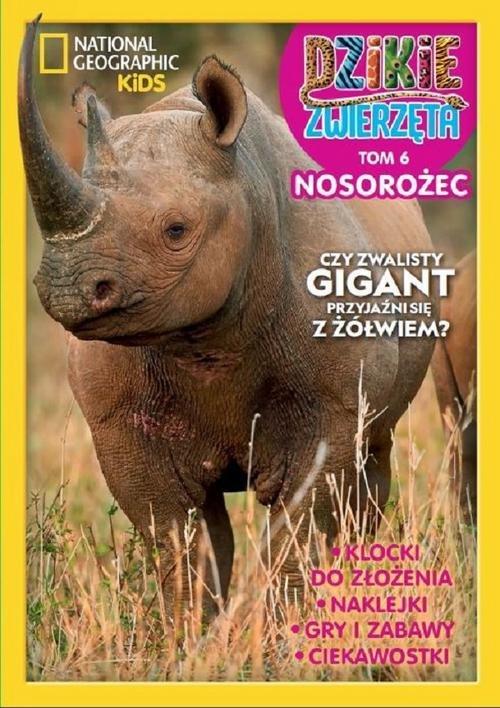 Dzikie Zwierzęta 6. Nosorożec - okładka książki