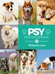 Encyklopedia. Psy - wybrane rasy - okładka książki