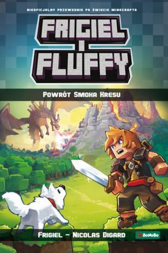 Frigiel i Fluffy. Powrót Smoka - okładka książki