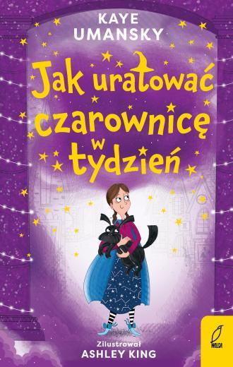 Jak uratować czarownicę w tydzień. - okładka książki