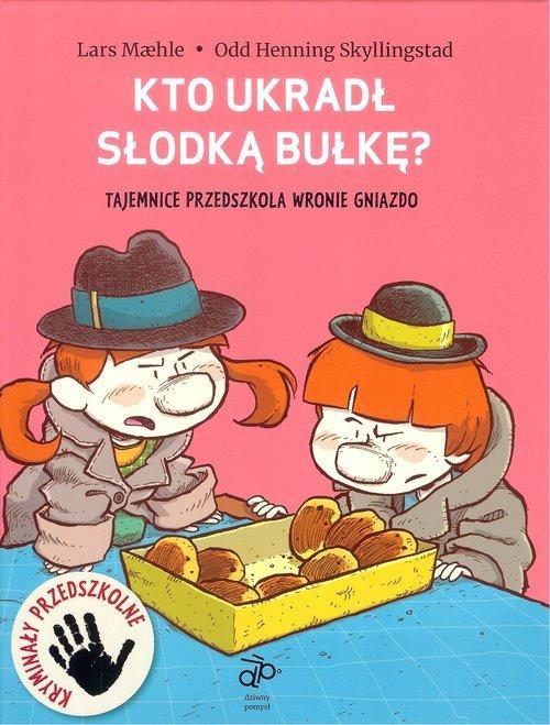 Kto ukradł słodką bułkę - okładka książki