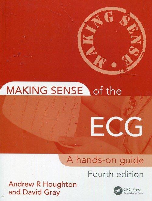 Making Sense of the ECG. A hands-on - okładka książki