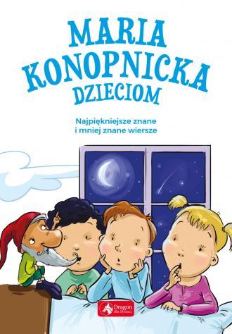Maria Konopnicka dzieciom - okładka książki