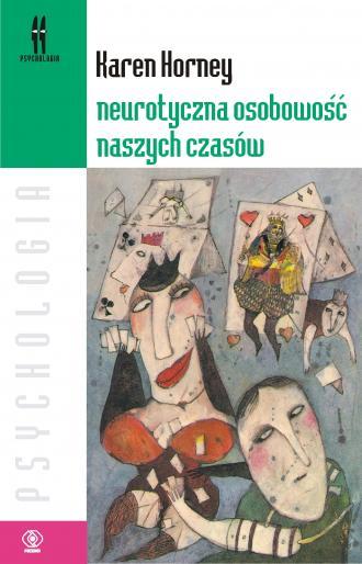 Neurotyczna osobowość naszych czasów. - okładka książki