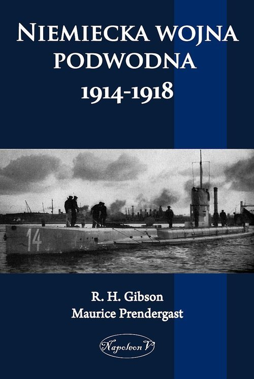 Niemiecka wojna podwodna 1914-1918 - okładka książki