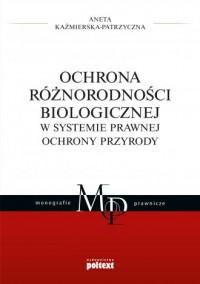Ochrona różnorodności biologicznej - okładka książki