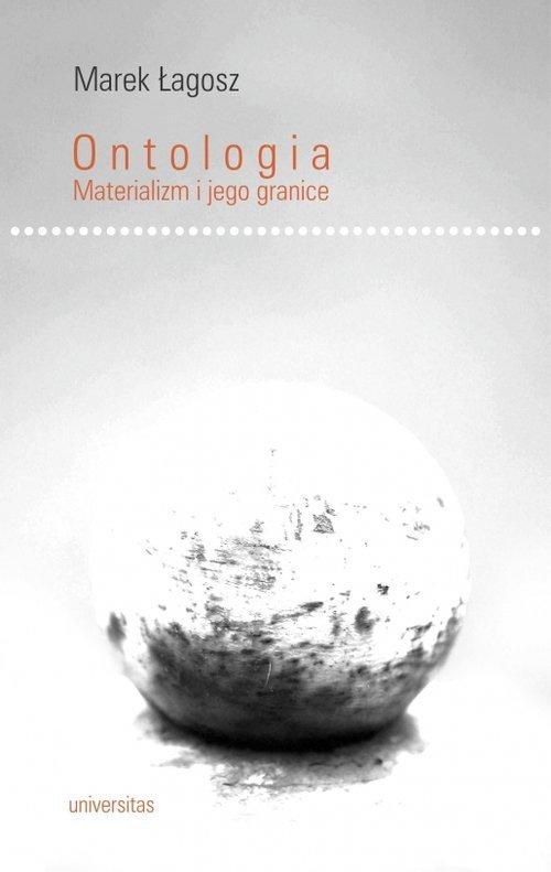 Ontologia. Materializm i jego granice - okładka książki