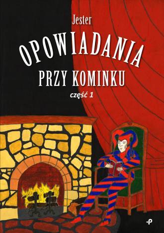 Opowiadania przy kominku cz. 1 - okładka książki
