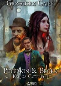 Peterkin & Brokk: Księga Czterech - okładka książki