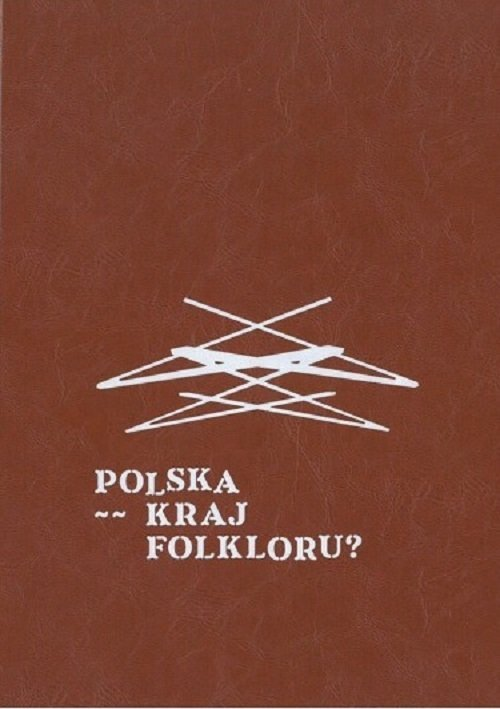 Polska kraj folkloru? - okładka książki