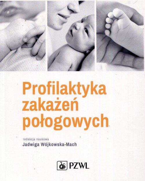 Profilaktyka zakażeń połogowych - okładka książki