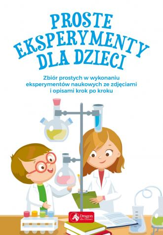 Proste eksperymenty dla dzieci - okładka książki