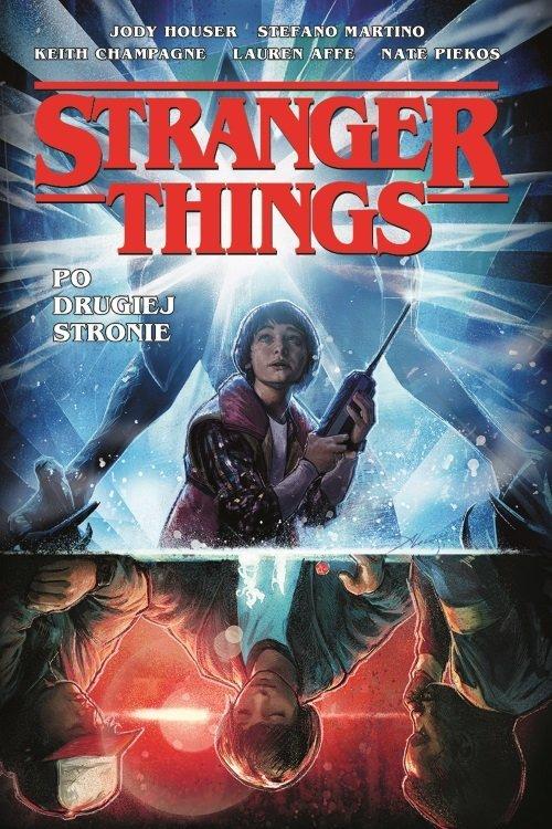 Stranger Things Po drugiej stronie - okładka książki