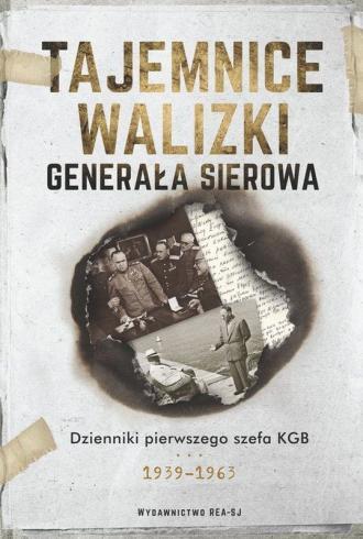 Tajemnice walizki generała Sierowa. - okładka książki