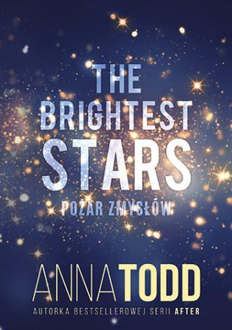 The Brightest Stars. Pożar zmysłów - okładka książki