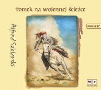 Tomek na wojennej ścieżce (audiobook) - okładka płyty