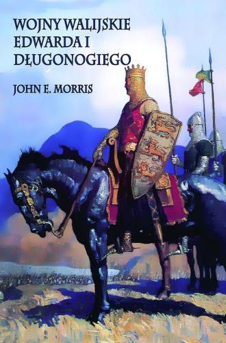 Wojny walijskie Edwarda I Długonogiego - okładka książki
