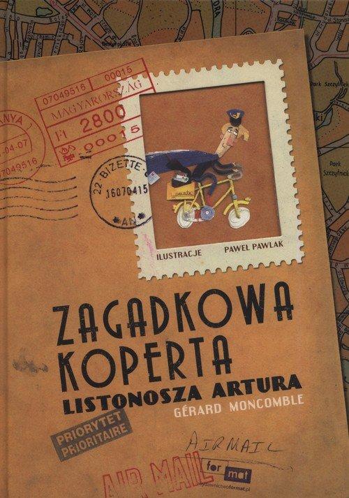 Zagadkowa koperta listonosza Artura - okładka książki