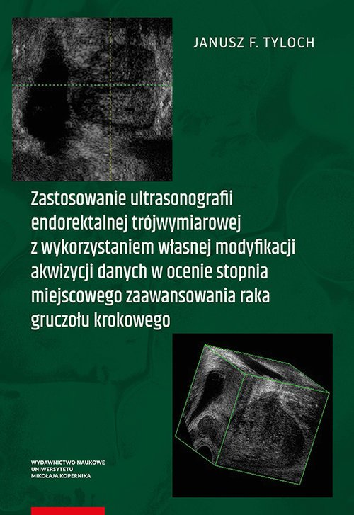 Zastosowanie ultrasonografii endorektalnej - okładka książki