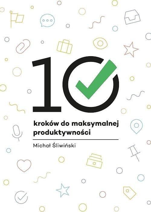 10 kroków do maksymalnej produktywności - okładka książki