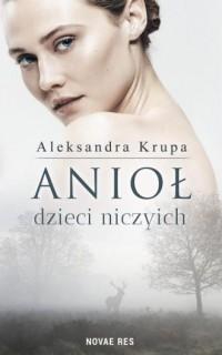Anioł dzieci niczyich - okładka książki
