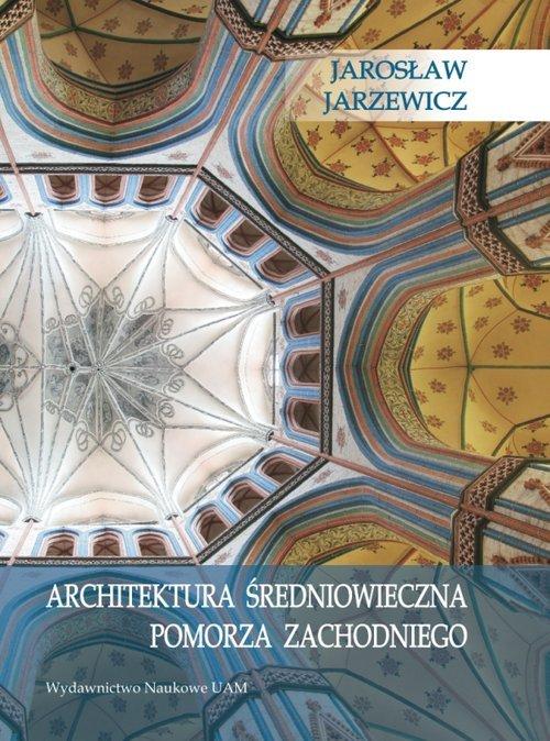 Architektura średniowieczna Pomorza - okładka książki